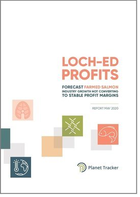 Planet Tracker has produced a new report, Loch-ed Profits, about the salmon industry.