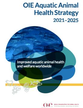 Estrategia sanitaria de la OIE para animales acuáticos.