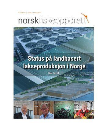 Norsk Fiskeoppdrett nr 3 vier mye plass til landbasert produksjon av matfisk. Klikk for større bilde.